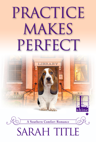 Practice Makes Perfect (Southern Comfort #5)