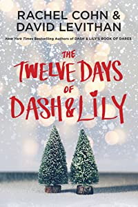 The Twelve Days of Dash & Lily (Dash & Lily, #2)