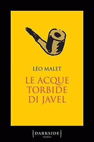 Le acque torbide di Javel by Léo Malet