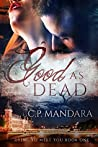 Good As Dead (Dying To Meet You #1)