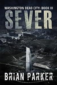 Sever (Washington, Dead City, #3)