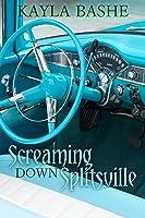 Screaming Down Splitsville