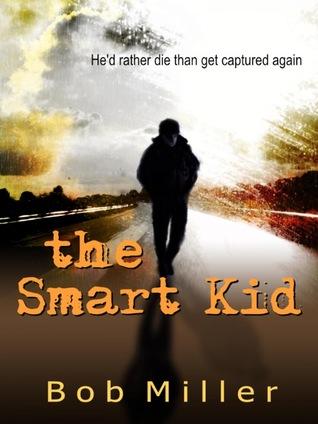 The Smart Kid (Chrysalis Chronology, #1)