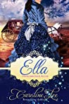Ella (Everland Ever After, #2)