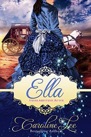 Ella (Everland Ever After, #2)