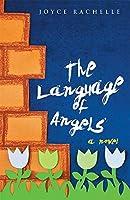 The Language of Angels: a novel