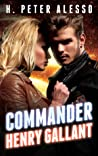 Commander Henry Gallant (The Henry Gallant Saga, #4)