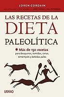 Las recetas de la dieta paleolítica (Nutrición y dietética)