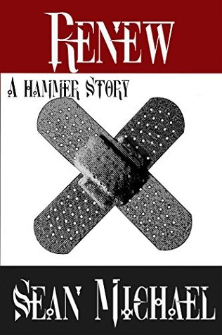 Renew: A Hammer Story (Hammer Club Book 28)