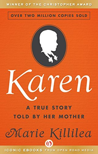 Karen A True Story Told by Her Mother