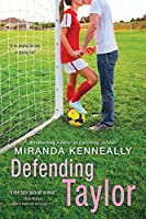 Defending Taylor (Hundred Oaks, #7)