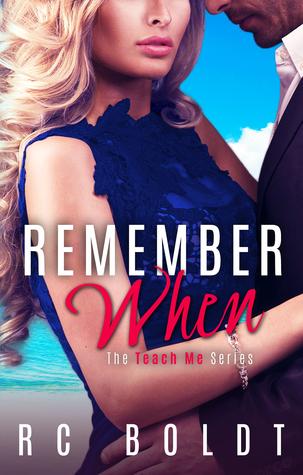 Remember When (Teach Me #3)