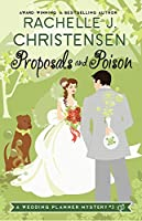 Proposals and Poison (Wedding Planner Mysteries Book 3)