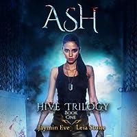 Ash (Hive Trilogy, #1)