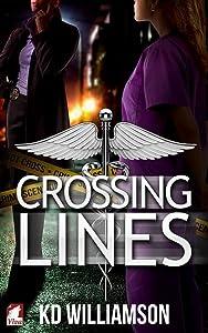 Crossing Lines (Cops and Docs, #2)