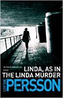 Linda, As in the Linda Murder (Evert Bäckström #1)
