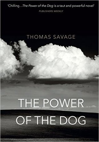 The Power of the Dog by Thomas Savage