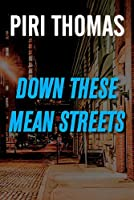 Down These Mean Streets