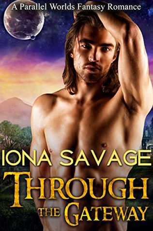 Through the Gateway: Time Travel Romance (Medieval Fantasy Science Fiction Romance) (Historical New Adult Contemporary Short Stories)
