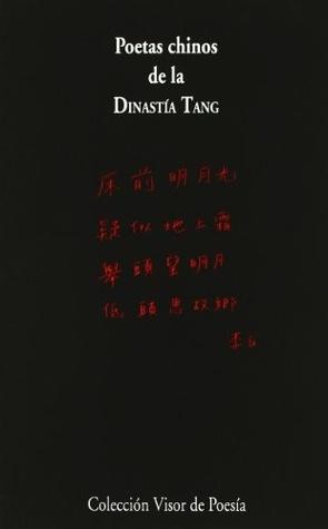 Poetas Chinos De La Dinastía Tang (618 907)
