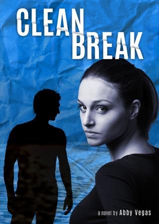 Clean Break by Abby Vegas