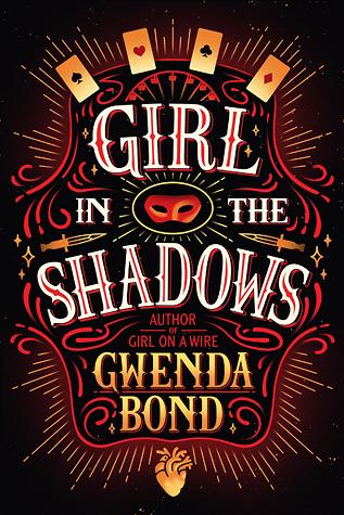 Girl in the Shadows (Cirque American #2) by Gwenda Bond