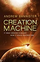 Creation Machine (The Spin Trilogy, #1)