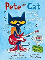 Pete the Cat Rocking in My School Shoes