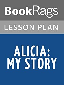 Alicia: My Story Lesson Plans