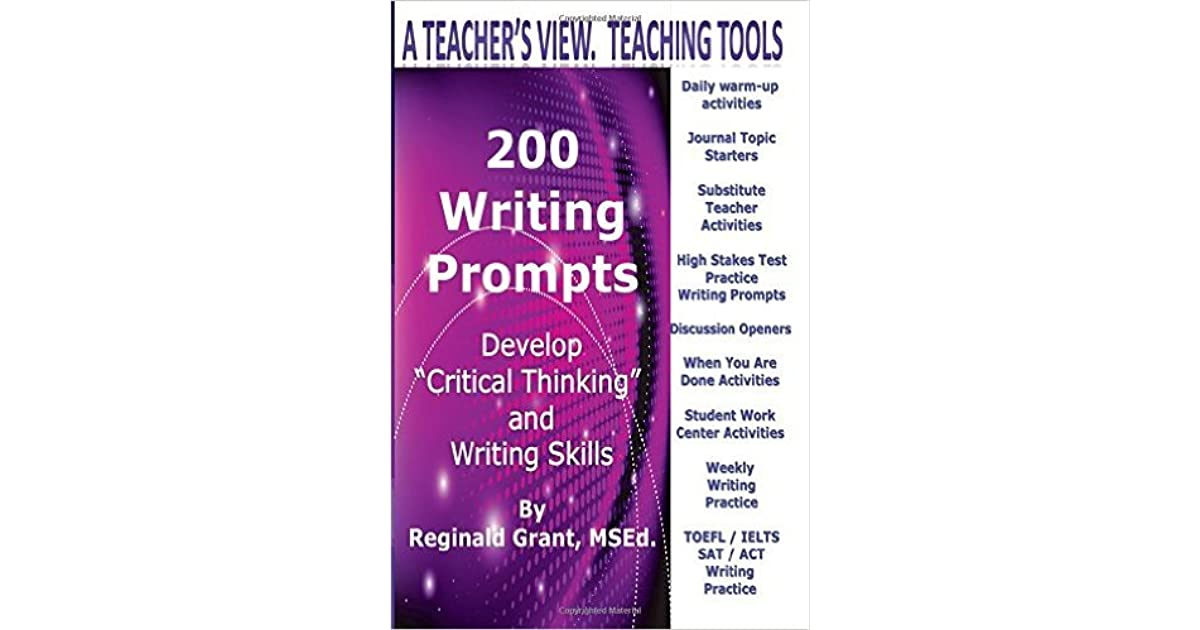 200 Writing Prompts Warm Ups Journal Entries Discussion Topics By Reginald L Grant