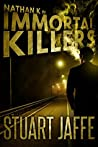Immortal Killers (Nathan K #1)