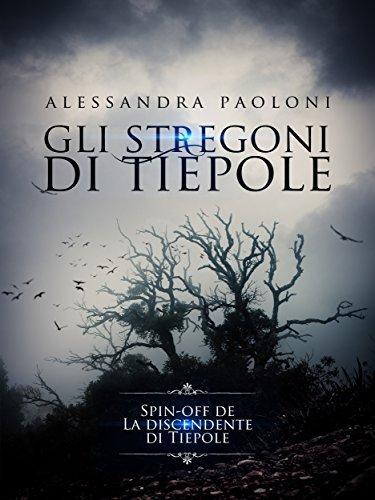 Gli stregoni di Tiepole Alessandra Paoloni