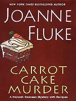 Carrot Cake Murder (Hannah Swensen, #10)