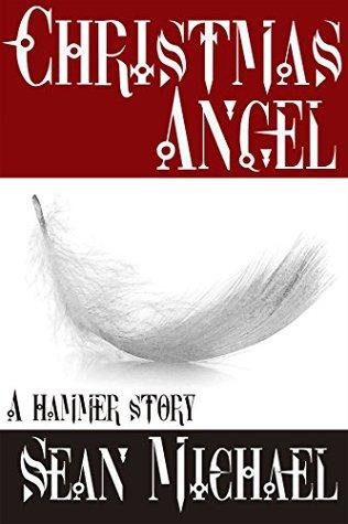 Christmas Angel: A Hammer Story (Hammer Club Book 16)
