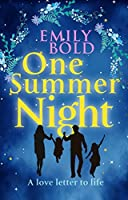 One Summer Night: Living each day as if it's your last
