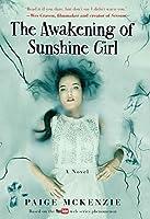 The Awakening of Sunshine Girl (The Haunting of Sunshine Girl, #2)