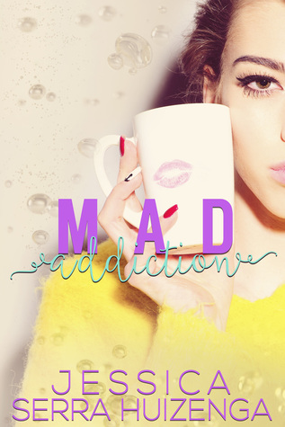 Mad Addiction (Crazy Beautiful, #2)