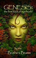 Genesis: the first book of wyrdworld