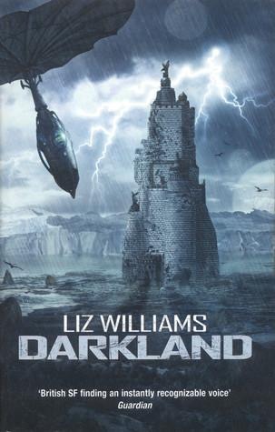 Darkland (Darkland #1) by Liz Williams