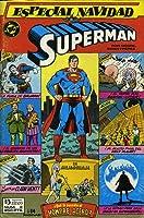 Superman: ¿Qué le sucedió al Hombre de Acero? (Superman Especial Navidad #3)