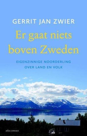 Er gaat niets boven Zweden by Gerrit Jan Zwier