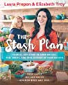 The Stash Plan by Laura Prepon