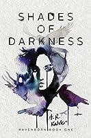 Shades of Darkness (Ravenborn, #1)