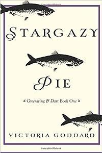 Stargazy Pie (Greenwing & Dart, #1)