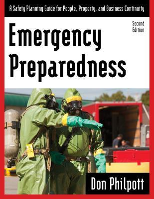 Emergency Preparedness: A Safety Planning Guide for People, Property and Business Continuity