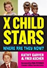 X Child Stars by Kathy Garver