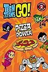 Teen Titans Go!: Pizza Power