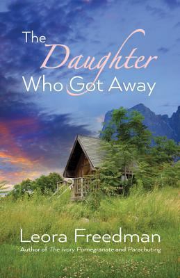 The Daughter Who Got Away