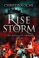 Rise of the Storm (The Desolate Empire Book One)
