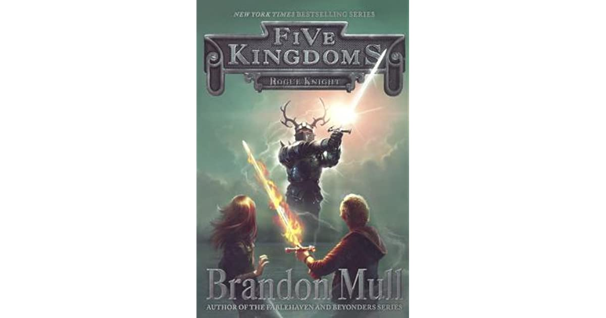 Rogue Knight Five Kingdoms 2 By Brandon Mull 1 Star Ratings